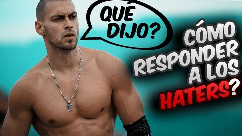 Respondiendo a los Haters ¿Como Responder a los Insultos