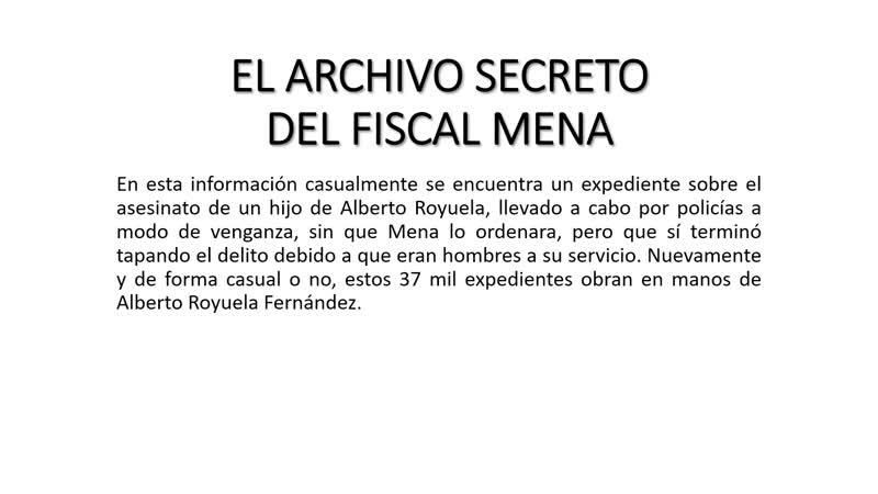 EL ARCHIVO SECRETO DEL FISCAL MENA. ENTREGA 10