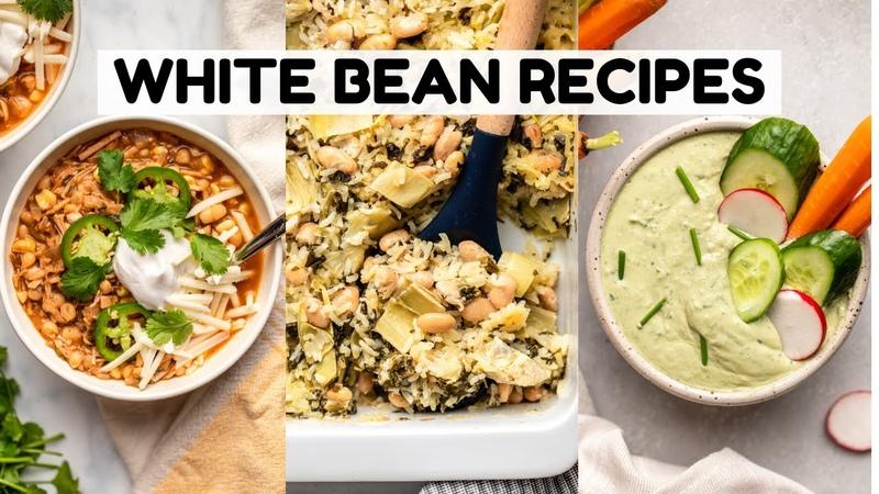 TASTY Recipes Using White Beans