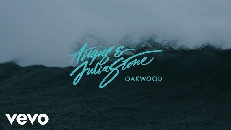 Angus Julia Stone - Oakwood (Audio)