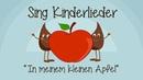 In meinem kleinen Apfel Kinderlieder zum Mitsingen Sing Kinderlieder