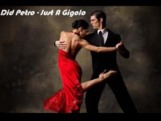 Did Petro - Just a Gigolo/I Ain't Got Nobody