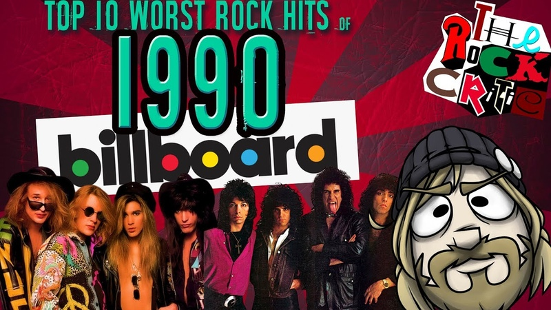 Top 10 WORST ROCK HITS of 1990!    The Rock Critic