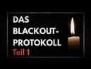 Teil 1: Ein Blackout in Deutschland ist extrem wahrscheinlich