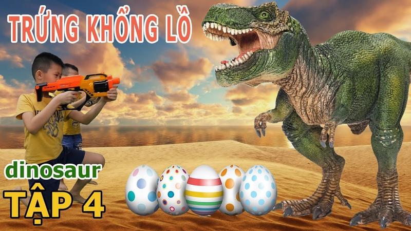 4 dinosaur | Trứng Khủng Long Khổng Lồ | Jurrasic World 3 in Real Life | T-Rex is Back | 2KK TV