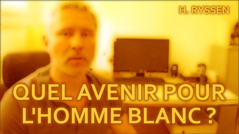 Quel avenir pour l'homme blanc Hervé Ryssen