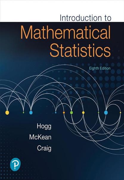 Robert V. Hogg, Joseph W. McKean, Allen T. Craig