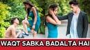 Waqt Sabka Badalta Hai गरीब Vs अमीर Time Changes Qismat Shekhar Pant