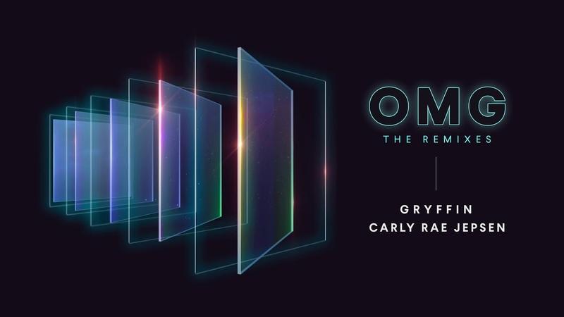 Gryffin Carly Rae Jepsen - OMG (Josh Le Tissier Remix)