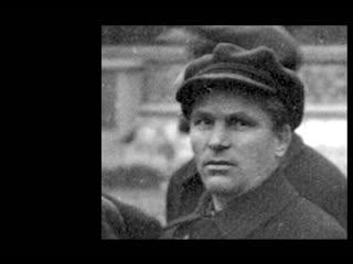 Сергей КИРОВ (1886-1934), документальные кадры HD1080