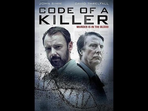 Код убийцы 1 серия детектив криминал 2015 Великобритания