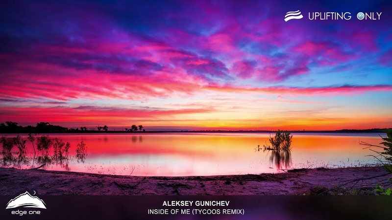 Aleksey Gunichev - Inside of Me (Tycoos Remix) [As Played on Uplifting Only 348]