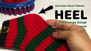 LOOM KNIT SOCK HEEL German Short Rows on Large Gauge Loom Loom a Hat