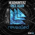 Обложка Rise Once Again (Headhunters Mash Up) - Headhunterz vs Ian Carey