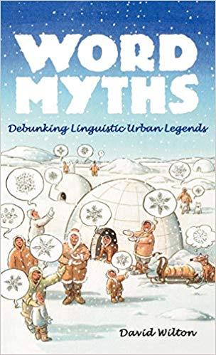 Word Myths - Debunking Linguistic  Urban Legends