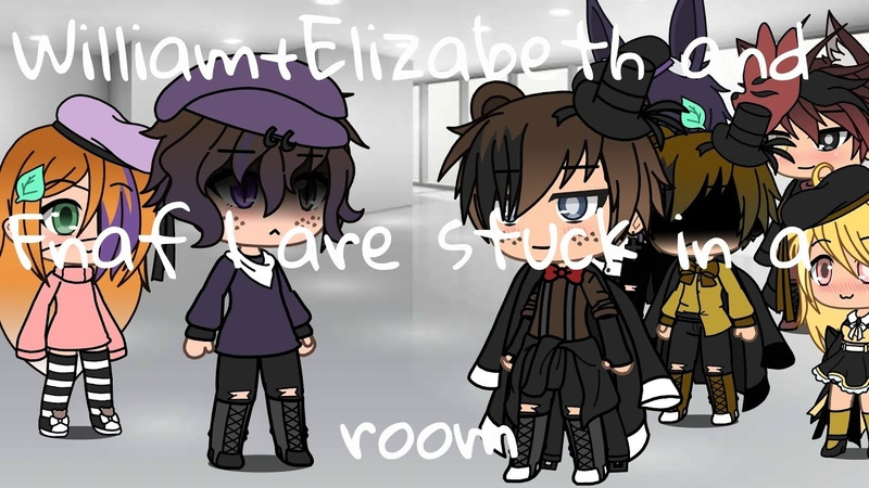 William Elizabeth and Fnaf 1 are stuck in a room