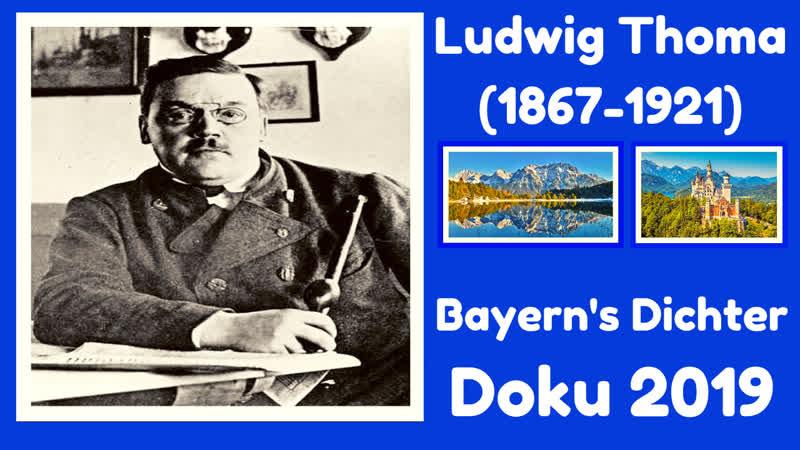 Ludwig Thoma Bayern's Dichter (DOKU 2019) ECHT BOARISCH (bavarian dialect)