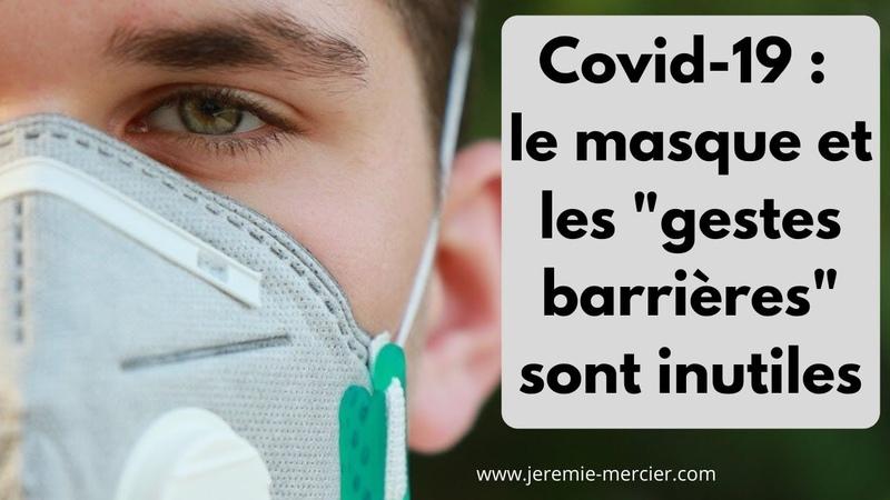 Covid 19 : Les masques et les gestes barrières sont inutiles Prof. Denis Rancourt