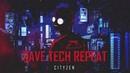 Cityzen Rave Tech Repeat