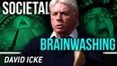 BRAINWASHING AND MIND CONTROL - David Icke