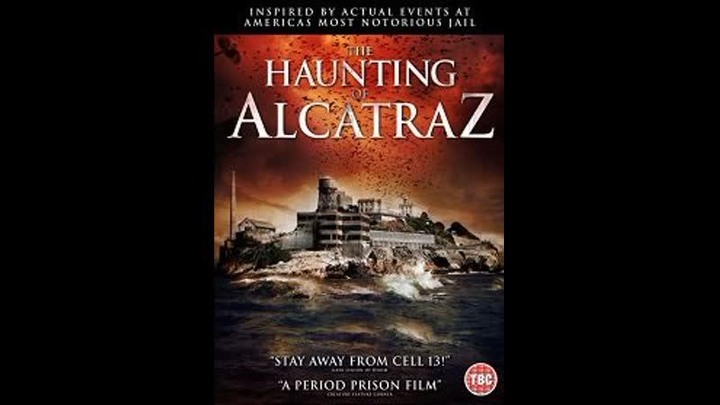 Призраки Алькатраса / The Haunting of Alcatraz (2020)