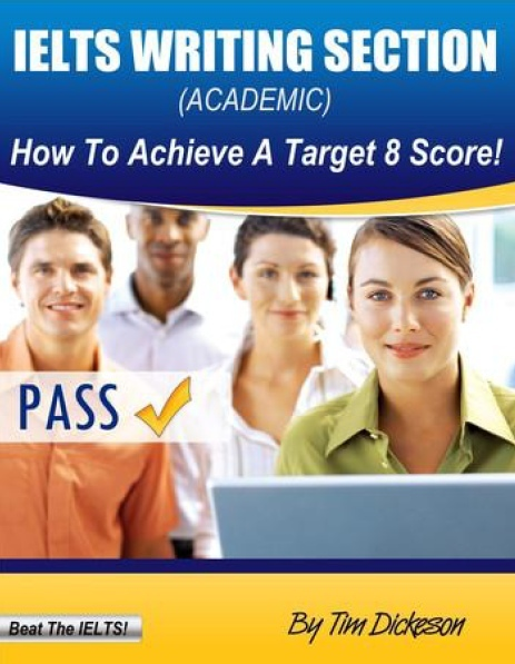 dickeson timothy ielts writing section how to achieve a targ