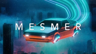 MESMER - A Chillwave Retrowave Synthwave Mix Special