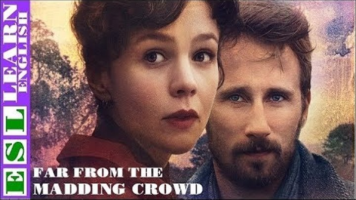 Learn English Through Story ★ Subtitles ✦ Far from the Madding Crowd advanced level
