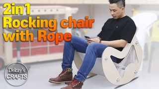 2in1  / Rocking chair with Rope woodworking  diy