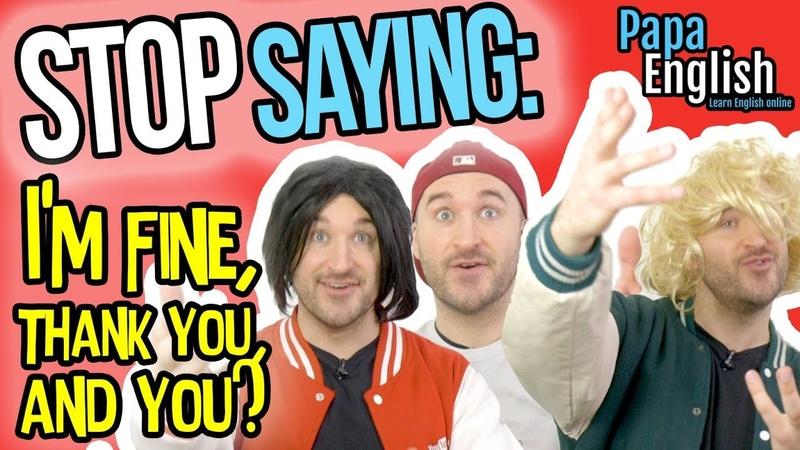 Stop Saying Im Fine - Speak English Like a Native!
