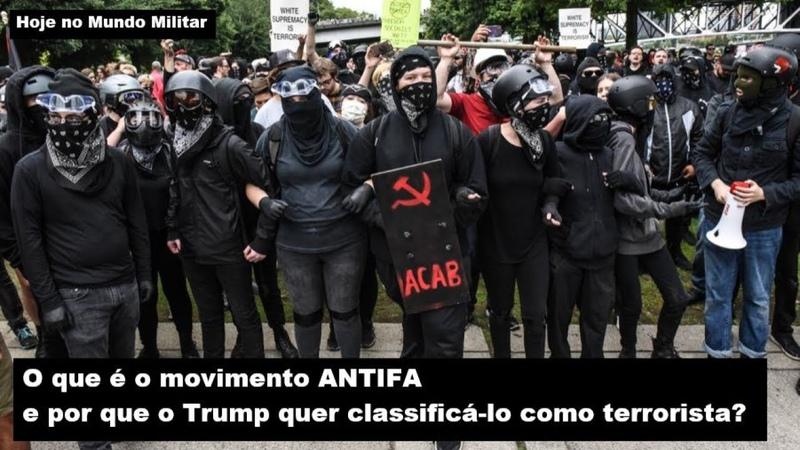 O que é o movimento ANTIFA e por que o Trump quer classificá lo como terrorista