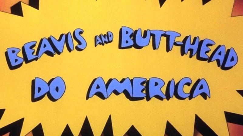 Отрывок из а ф Бивис и Батт Хед уделывают Америку