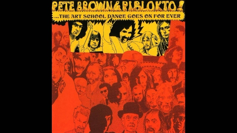 Pete Brown Piblokto Things May Come and Things May Go Full Album 1970