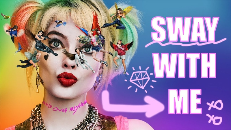 Harley Quinn Sway With Me Birds of Prey FMV