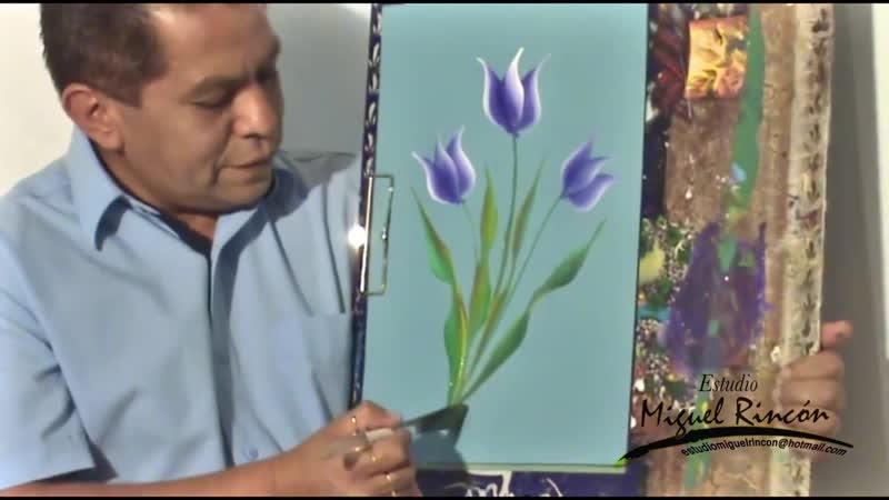 Pinceladas Básicas Tulipan con Miguel Rincón.