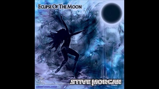Stive Morgan - Eclipse Of The Moon