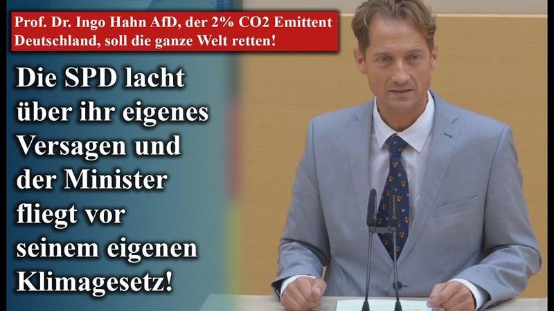 Prof Dr Ingo Hahn AfD der 2% CO2 Emittent Deutschland soll die ganze Welt retten