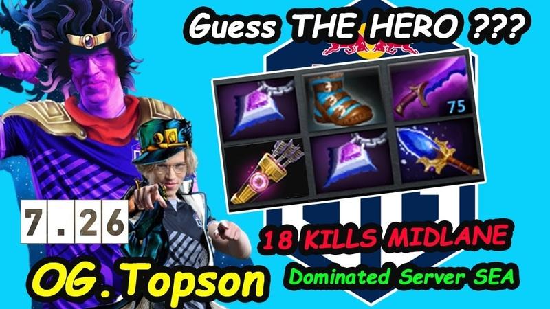 Guess The Hero OG Topson MIDLANE GOD TI Winner Dominated SEA Server Dota 2 7.26