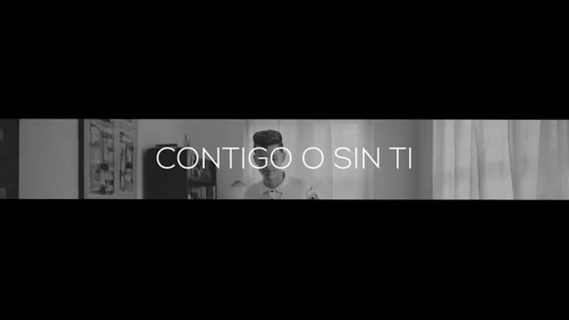 July Roby Contigo o sin tí Video Oficial