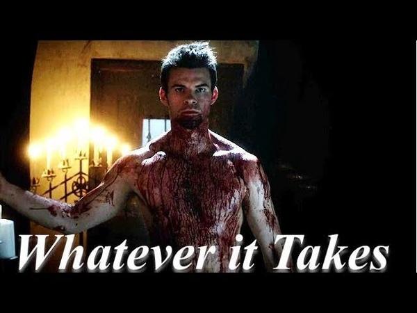Elijah Mikaelson Whatever it takes The Originals edit