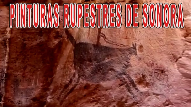 Pinturas Rupestres en la Sierra Libre de Sonora Arqueología en cañones de la Sierra de Sonora