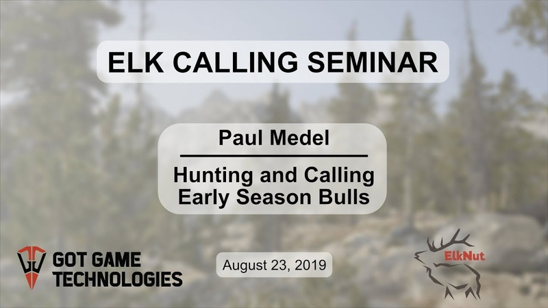 ElkNut's Early Season Elk Hunting and Calling Tactics