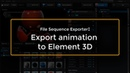 Cinema 4D: Export animation to Element 3D
