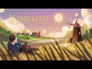 Wanderlust. [Jazz Hop / Chillhop / Adventure Mix]
