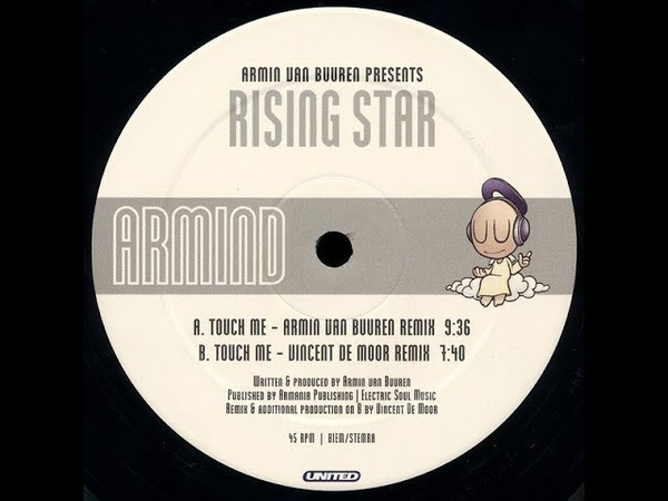 Armin Van Buuren Presents Rising Star - Touch Me (Vincent De Moor Remix) (2001)