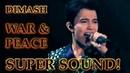 ДИМАШ DIMASH - D-Dynasty - Война и Мир War And Peace (SUPER SOUND )