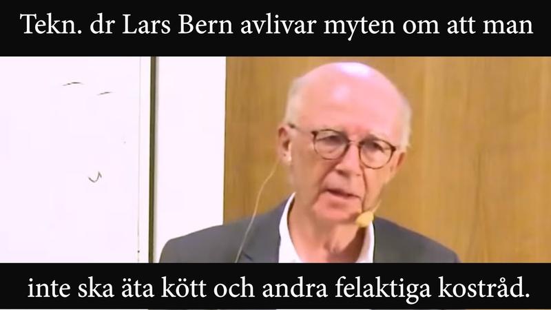 Lars Bern avlivar myter om att man inte ska äta kött och andra felaktiga kostråd.