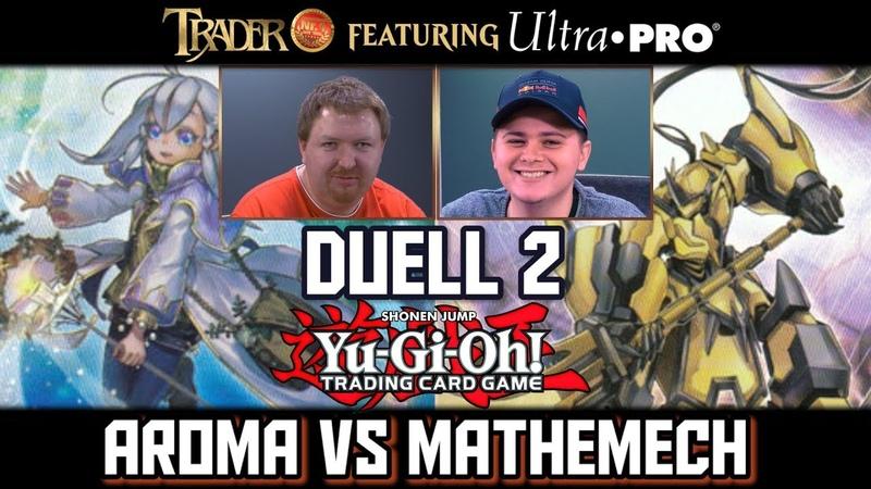 YuGiOh Duell 2 Aroma VS Mathemech deutsch TraderOnlineVideo YGO Trader 2019 Match Tutorial Deck Duel