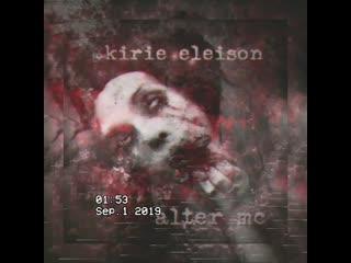 Alter mc [my ali3nation] - .kirie eleison (pre-demo 2019)