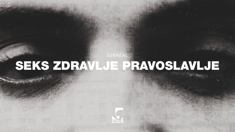 Surreal - Seks Zdravlje Pravoslavlje